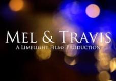 Mel & Travis